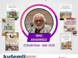 Yazar Yavuz BAHADIROĞLU ile İmza ve Söyleşi Gerçekleştirildi.