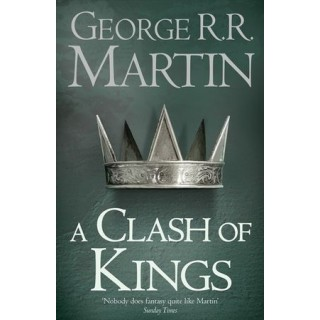 A Clash of Kings Book 2 of A Song of Ice and Fire