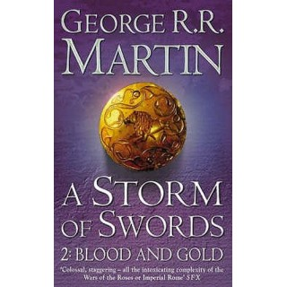 A Storm of Swords Part 2 Blood and Gold