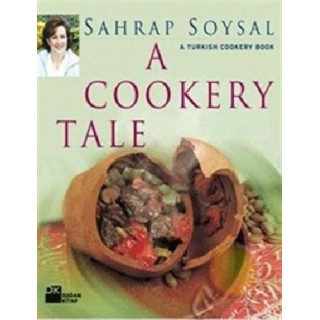 A Cookery Tale A Turkish Cookery Book