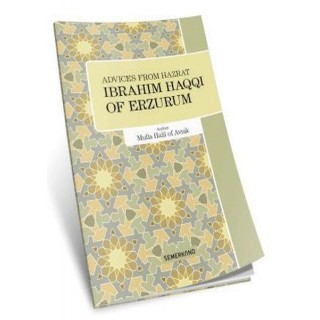 Advices From Hazrat İbrahim Haqqı of Erzurum Nasihatler